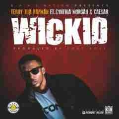 Terry Tha Rapman - Wickid ft Cynthia Morgan & Caesar